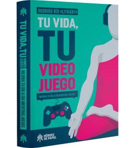 Tu vida tu videojuego